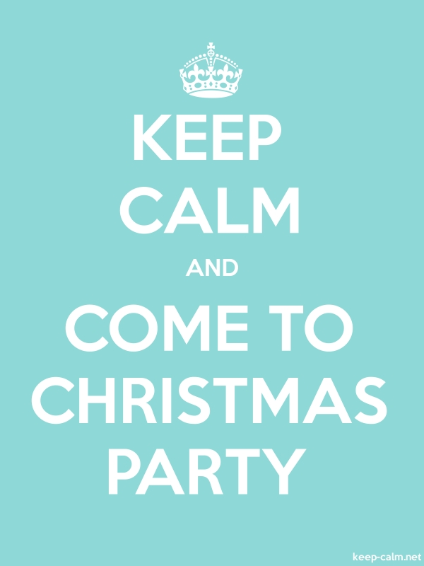 KEEP CALM AND COME TO CHRISTMAS PARTY - white/lightblue - Default (600x800)