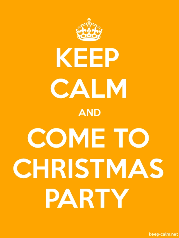 KEEP CALM AND COME TO CHRISTMAS PARTY - white/orange - Default (600x800)