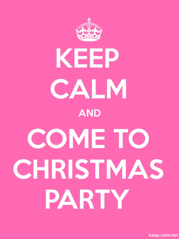 KEEP CALM AND COME TO CHRISTMAS PARTY - white/pink - Default (600x800)