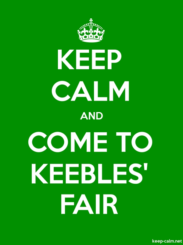 KEEP CALM AND COME TO KEEBLES' FAIR - white/green - Default (600x800)