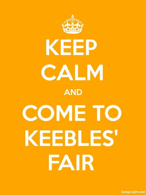 KEEP CALM AND COME TO KEEBLES' FAIR - white/orange - Default (600x800)