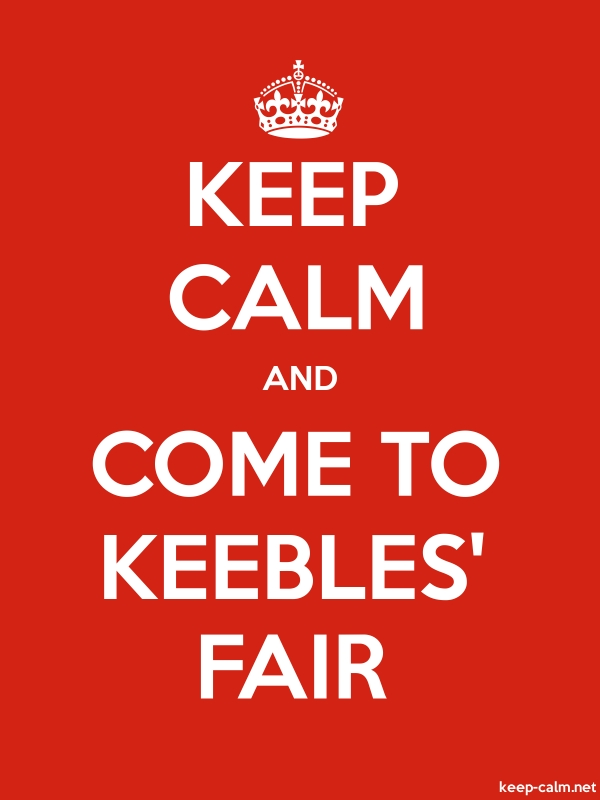KEEP CALM AND COME TO KEEBLES' FAIR - white/red - Default (600x800)
