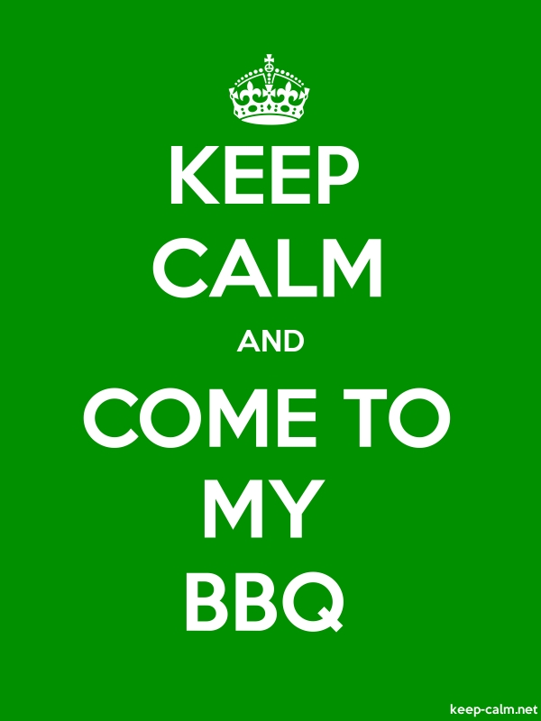 KEEP CALM AND COME TO MY BBQ - white/green - Default (600x800)