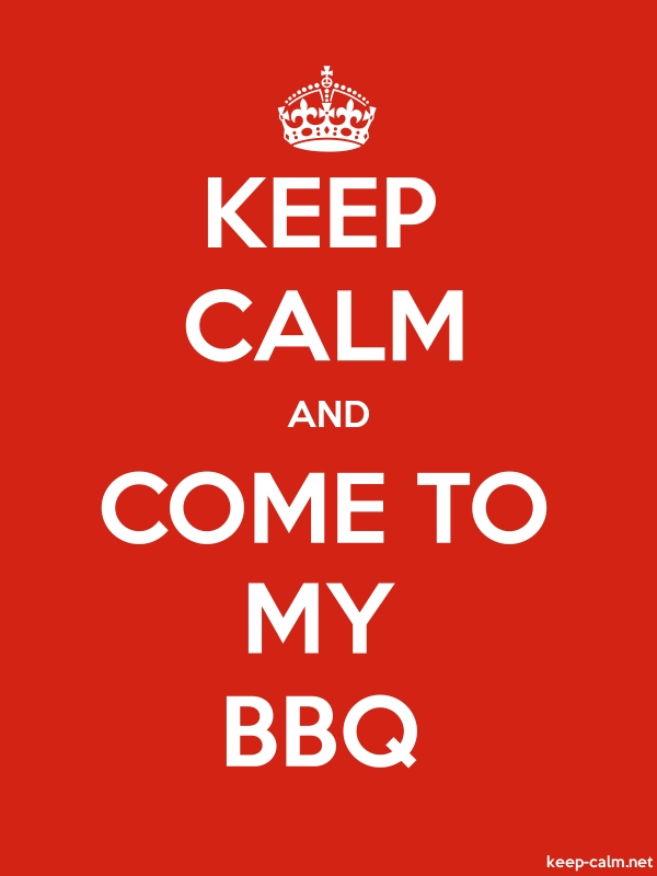 KEEP CALM AND COME TO MY BBQ - white/red - Default (600x800)