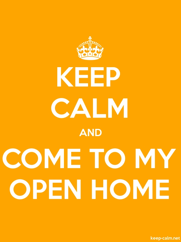 KEEP CALM AND COME TO MY OPEN HOME - white/orange - Default (600x800)
