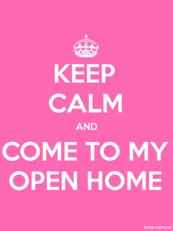 KEEP CALM AND COME TO MY OPEN HOME - white/pink - Default (600x800)