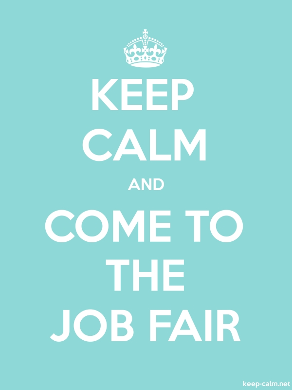 KEEP CALM AND COME TO THE JOB FAIR - white/lightblue - Default (600x800)