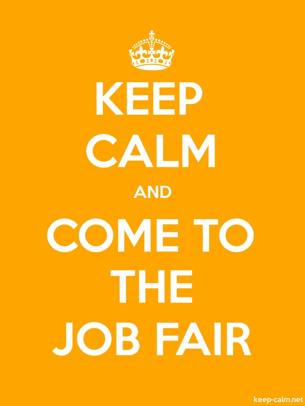 KEEP CALM AND COME TO THE JOB FAIR - white/orange - Default (600x800)