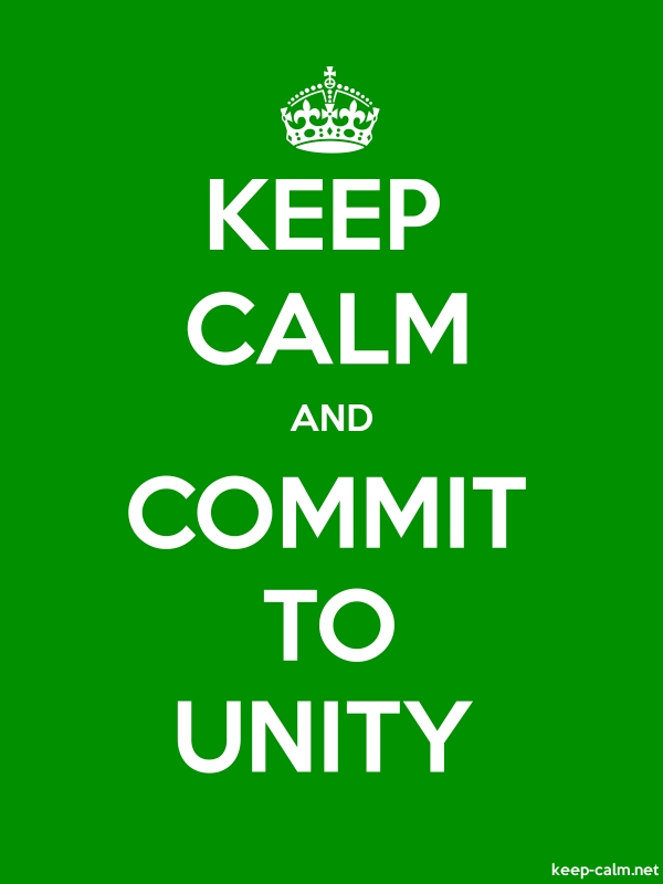 KEEP CALM AND COMMIT TO UNITY - white/green - Default (600x800)
