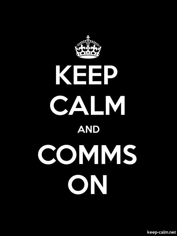 KEEP CALM AND COMMS ON - white/black - Default (600x800)