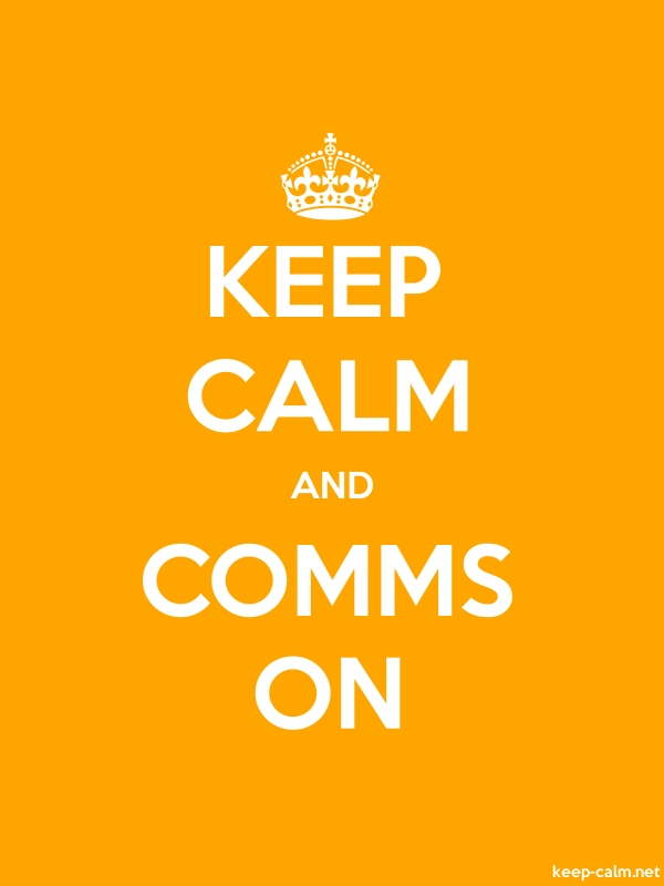 KEEP CALM AND COMMS ON - white/orange - Default (600x800)
