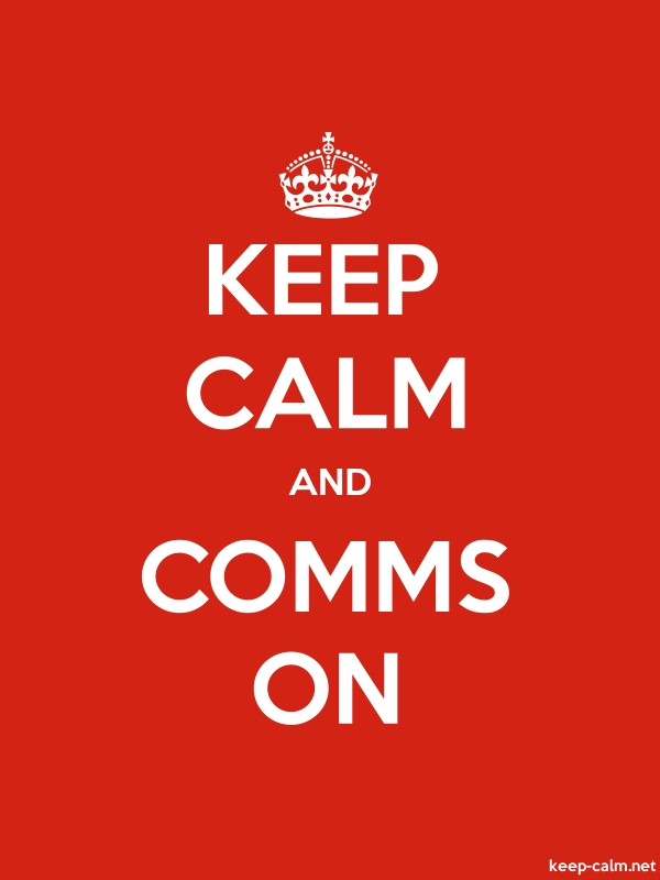 KEEP CALM AND COMMS ON - white/red - Default (600x800)