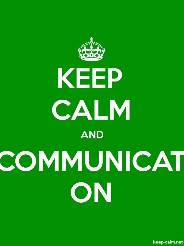 KEEP CALM AND COMMUNICAT ON - white/green - Default (600x800)
