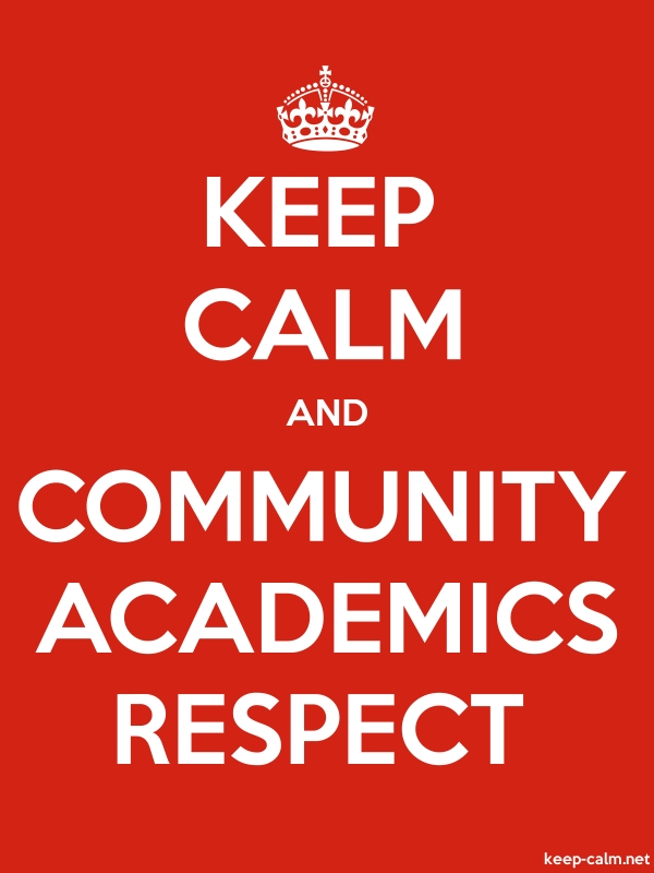 KEEP CALM AND COMMUNITY ACADEMICS RESPECT - white/red - Default (600x800)