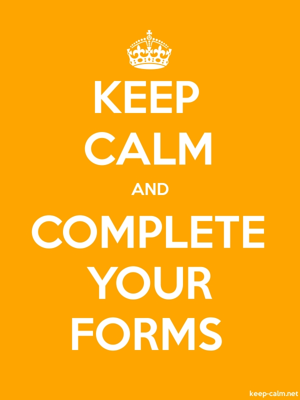 KEEP CALM AND COMPLETE YOUR FORMS - white/orange - Default (600x800)