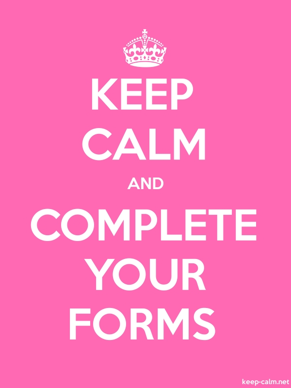 KEEP CALM AND COMPLETE YOUR FORMS - white/pink - Default (600x800)