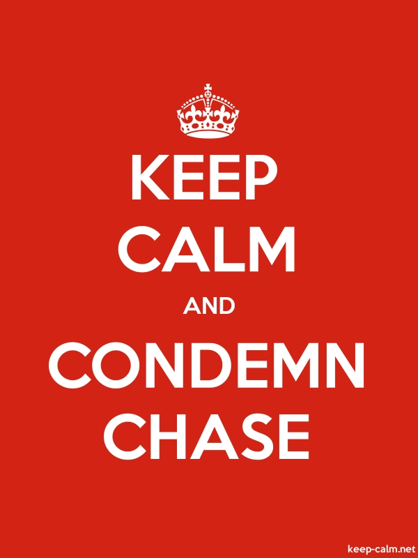 KEEP CALM AND CONDEMN CHASE - white/red - Default (600x800)