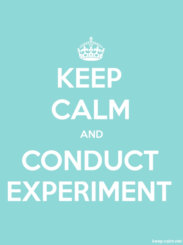 KEEP CALM AND CONDUCT EXPERIMENT - white/lightblue - Default (600x800)