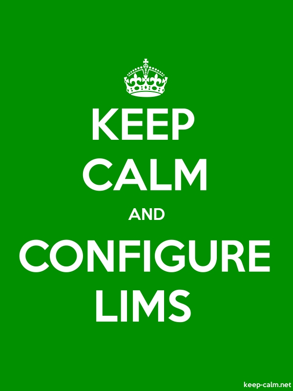 KEEP CALM AND CONFIGURE LIMS - white/green - Default (600x800)