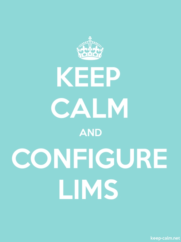 KEEP CALM AND CONFIGURE LIMS - white/lightblue - Default (600x800)