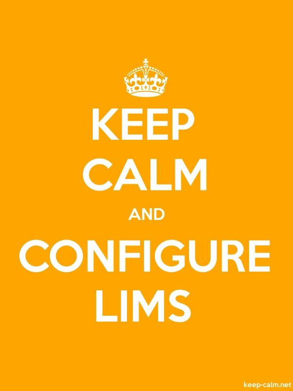 KEEP CALM AND CONFIGURE LIMS - white/orange - Default (600x800)