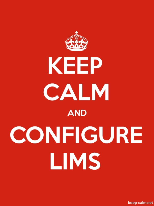 KEEP CALM AND CONFIGURE LIMS - white/red - Default (600x800)