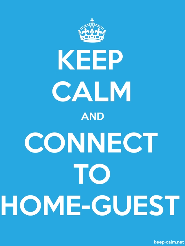 KEEP CALM AND CONNECT TO HOME-GUEST - white/blue - Default (600x800)