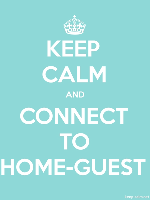 KEEP CALM AND CONNECT TO HOME-GUEST - white/lightblue - Default (600x800)