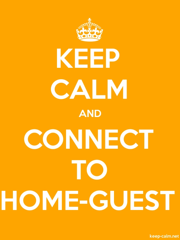 KEEP CALM AND CONNECT TO HOME-GUEST - white/orange - Default (600x800)