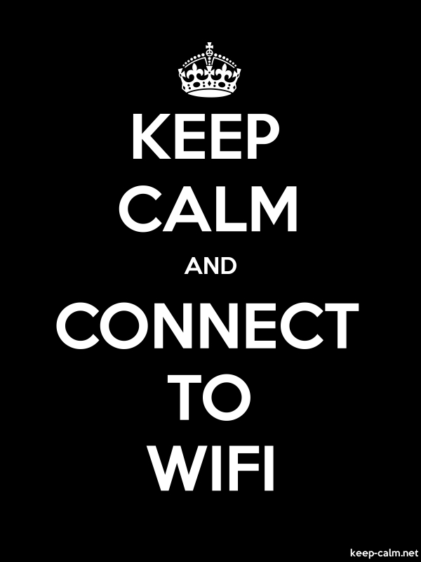 KEEP CALM AND CONNECT TO WIFI - white/black - Default (600x800)