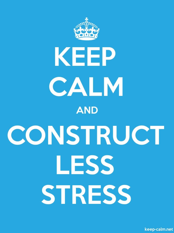 KEEP CALM AND CONSTRUCT LESS STRESS - white/blue - Default (600x800)