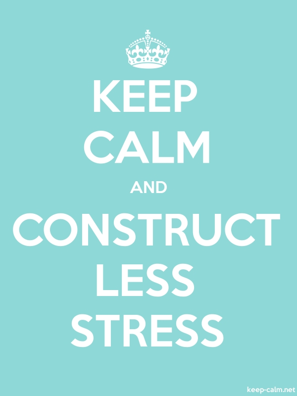 KEEP CALM AND CONSTRUCT LESS STRESS - white/lightblue - Default (600x800)