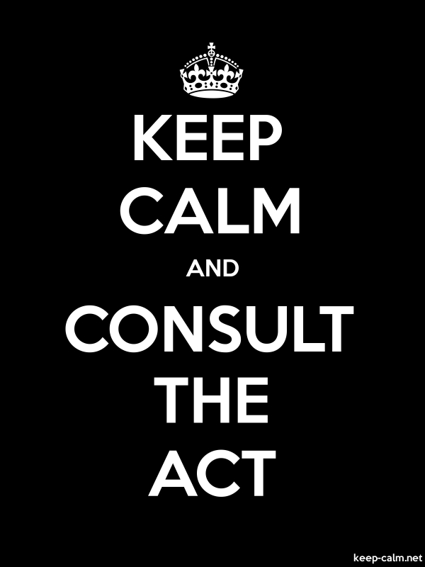 KEEP CALM AND CONSULT THE ACT - white/black - Default (600x800)