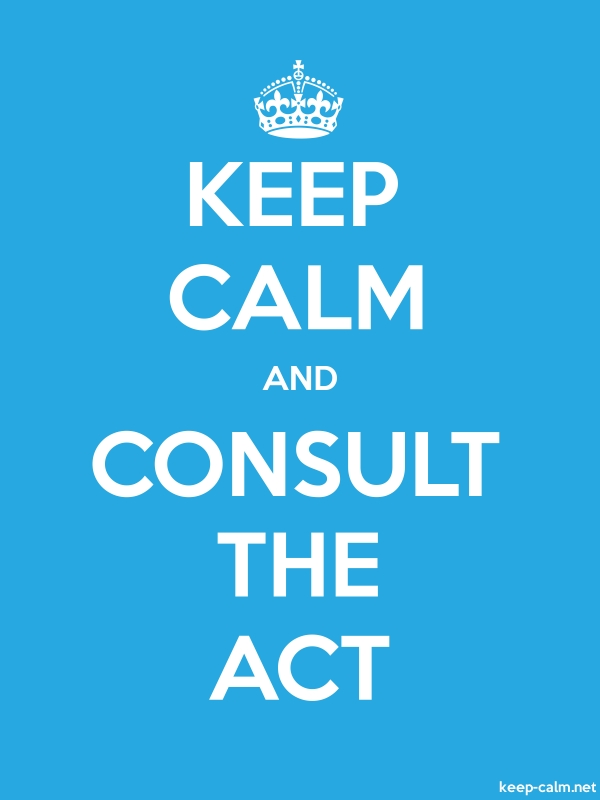 KEEP CALM AND CONSULT THE ACT - white/blue - Default (600x800)