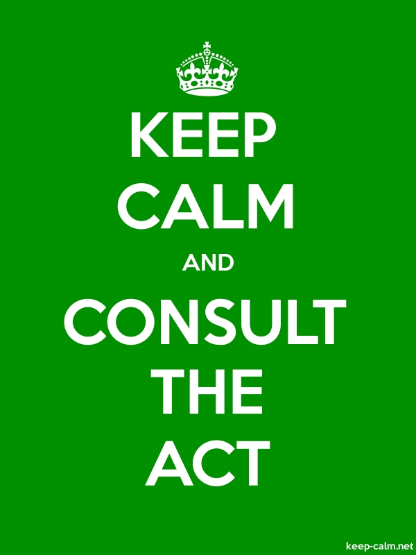 KEEP CALM AND CONSULT THE ACT - white/green - Default (600x800)