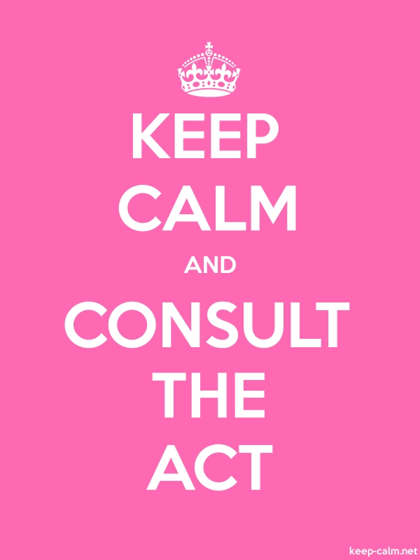 KEEP CALM AND CONSULT THE ACT - white/pink - Default (600x800)