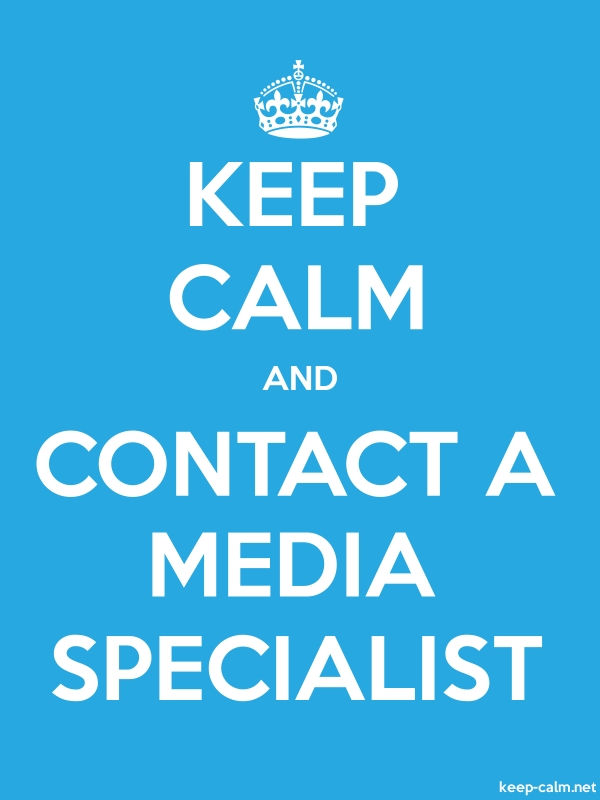 KEEP CALM AND CONTACT A MEDIA SPECIALIST - white/blue - Default (600x800)