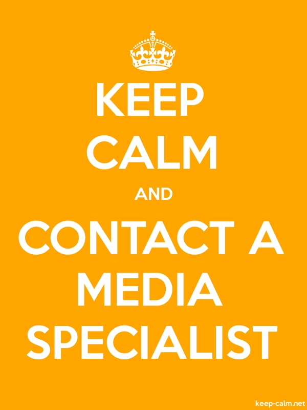 KEEP CALM AND CONTACT A MEDIA SPECIALIST - white/orange - Default (600x800)