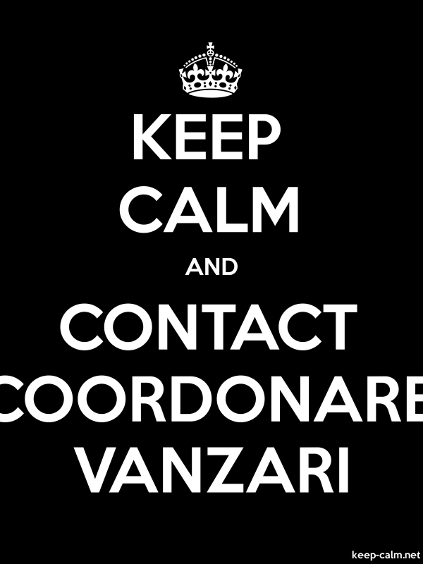 KEEP CALM AND CONTACT COORDONARE VANZARI - white/black - Default (600x800)