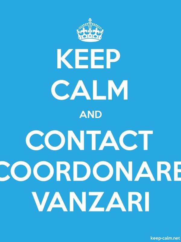 KEEP CALM AND CONTACT COORDONARE VANZARI - white/blue - Default (600x800)