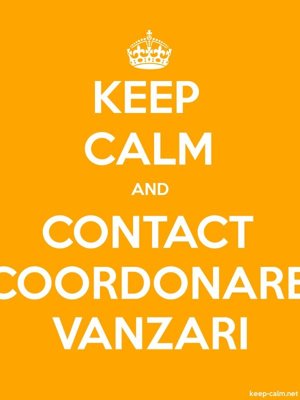 KEEP CALM AND CONTACT COORDONARE VANZARI - white/orange - Default (600x800)