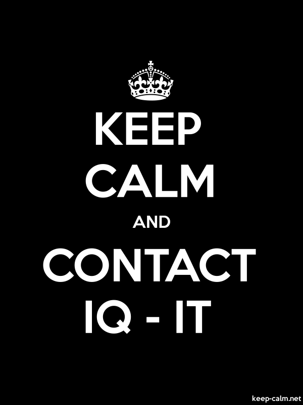 KEEP CALM AND CONTACT IQ - IT - white/black - Default (600x800)
