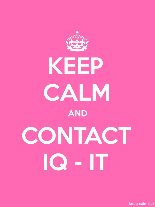 KEEP CALM AND CONTACT IQ - IT - white/pink - Default (600x800)
