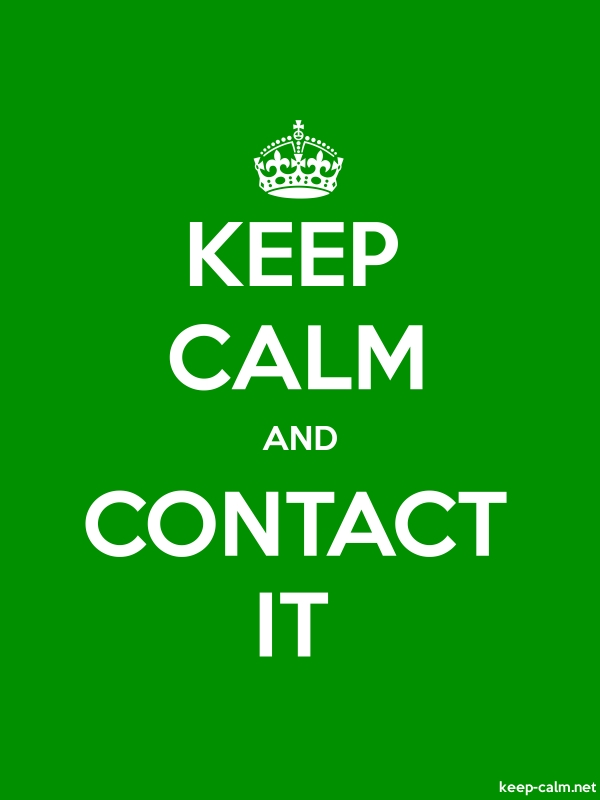KEEP CALM AND CONTACT IT - white/green - Default (600x800)