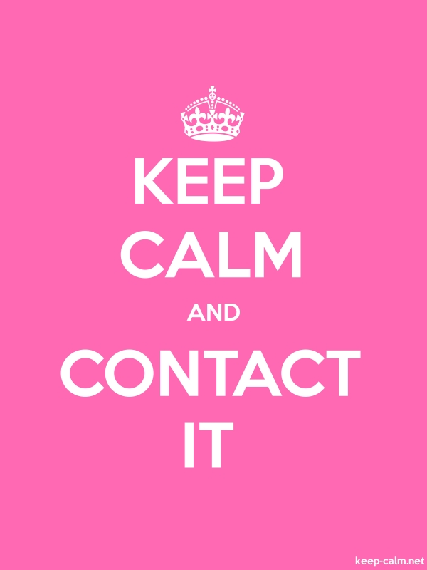 KEEP CALM AND CONTACT IT - white/pink - Default (600x800)