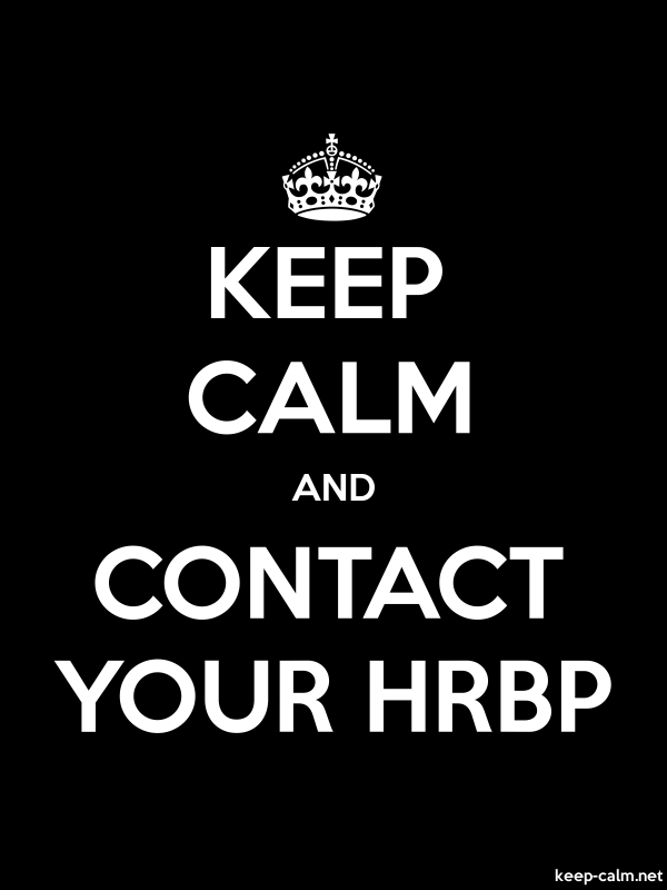 KEEP CALM AND CONTACT YOUR HRBP - white/black - Default (600x800)