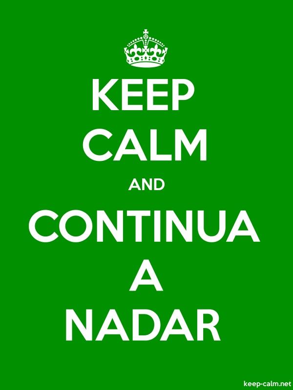 KEEP CALM AND CONTINUA A NADAR - white/green - Default (600x800)