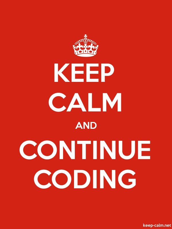 KEEP CALM AND CONTINUE CODING - white/red - Default (600x800)