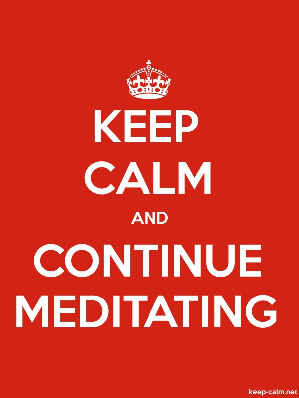 KEEP CALM AND CONTINUE MEDITATING - white/red - Default (600x800)