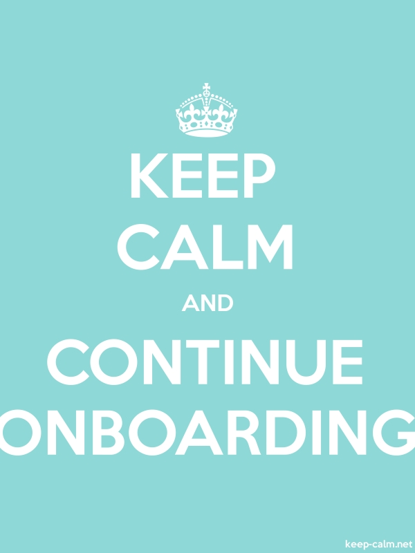 KEEP CALM AND CONTINUE ONBOARDING - white/lightblue - Default (600x800)